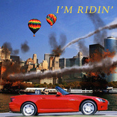 I'm Ridin' by Sole