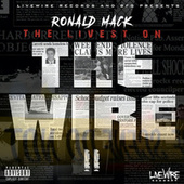 The Wire II by Ronald Mack