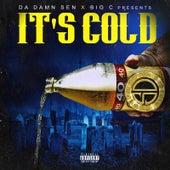 It's Cold by Da Damn Sen