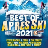 Best Of Après Ski 2021 powered by Xtreme Sound von Various Artists