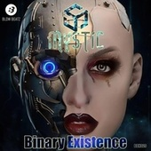 Binary Existence by Mystic