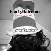 Extinction Rebellion by Funkyhairman