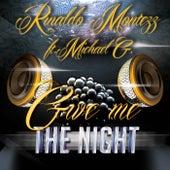 Give Me the Night von Rinaldo Montezz