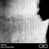 Ruun (Club Edit) by Betoko