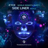 World Rebirth Party (Side Liner Remix) by Zyce