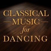 Classical Music for Dancing by Various Artists