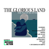 The Glorious Land by Pleasure Dome
