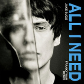 All I Need (Franky Wah Remix) von Jake Bugg