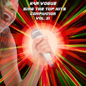 Sing The Top Hits, Vol. 21 (Special Instrumental Versions) by Kar Vogue
