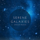 Serene Galaxies – Tranquil Space Ambient Music for Your Everyday Night Relaxation, Space Sounds for Sleeping and Insomnia by Deep Sleep Music Academy