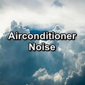 Airconditioner Noise by White Noise Sleep Therapy