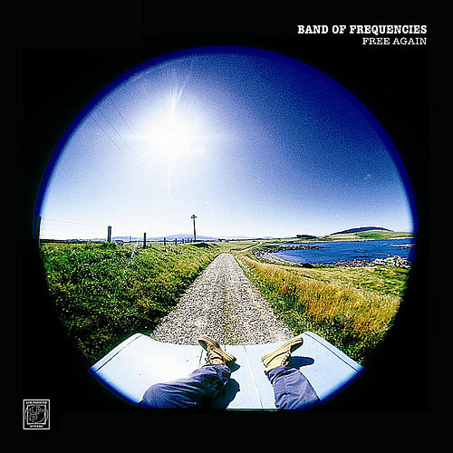 Free Again by Band of Frequencies