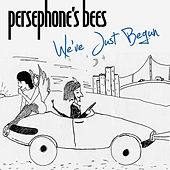 We've Just Begun by Persephone's Bees
