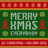 Merry Xmas Everybody: 50 Christmas and Holiday Hits de Various Artists