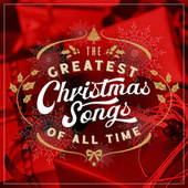 The Greatest Christmas Songs of All TIme de Various Artists