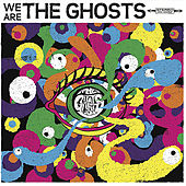 We are the Ghosts by Ghosts
