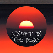 Sunset on the Beach – Tropical Chill, Pure Relaxation, Deep Electro Sounds von Ibiza Chill Out