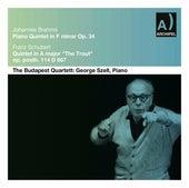 Brahms: Piano Quintet in F Minor, Op. 34 – Schubert: Piano Quintet in A Major, Op. 114, D. 667 (Live) by Budapest String Quartet