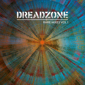 RARE MIXES VOL 1 by Dreadzone
