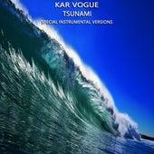 Tsunami (Special Instrumental Versions) by Kar Vogue