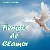 Tiempo de Clamor (En Vivo) by Shirim Sion Perú