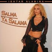 Salma Ya Salama by Ishtar Alabina
