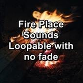 Fire Place Sounds Loopable with no fade by Spa Music (1)