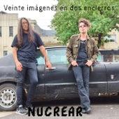 Veinte Imágenes en dos Encierros by Nucrear