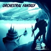 Orchestral Fantasy von Must Save Jane