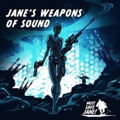 Jane's Weapons Of Sound von Must Save Jane