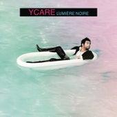 Lumière noire by Ycare