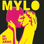 In My Arms by Mylo