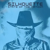 Silhouette by State of the Nation