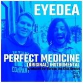 Perfect Medicine (Instrumental) by Eyedea
