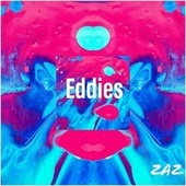 Eddies de ZAZ