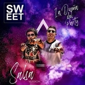 La Dueña del Party (Salsa Version) by Sweet