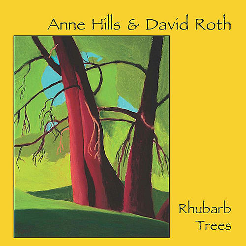 Rhubarb Trees by Anne Hills