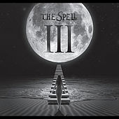 The Spell III von The Spell