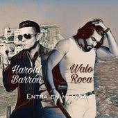 Entra en Mi Vida von Walo Roca