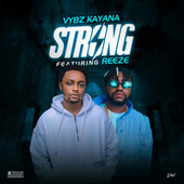 Strong (feat. Reeze) by Vybz Kayana