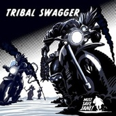 Tribal Swagger von Must Save Jane
