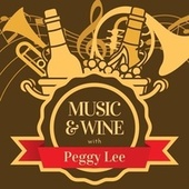Music & Wine with Peggy Lee von Peggy Lee