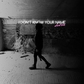 I Don't Know Your Name by Andrea