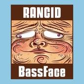 BassFace by Rancid
