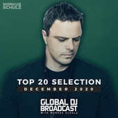 Global DJ Broadcast - Top 20 December 2020 von Markus Schulz
