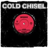 Besides (B-sides, Bonus Tracks, Rarities) (Remastered) de Cold Chisel