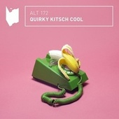 Quirky Kitsch Cool fra Altitude Music