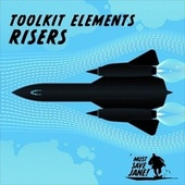 Toolkit Elements: Risers von Must Save Jane