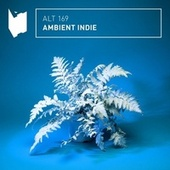 Ambient Indie by Altitude Music