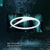Lost In Isolation by Protoculture